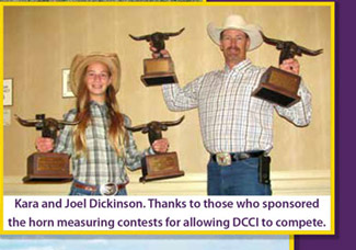 Kara and Joel Dickinson. Thanks to those who sponsored the horn measuring contests for allowing DCCI to compete.